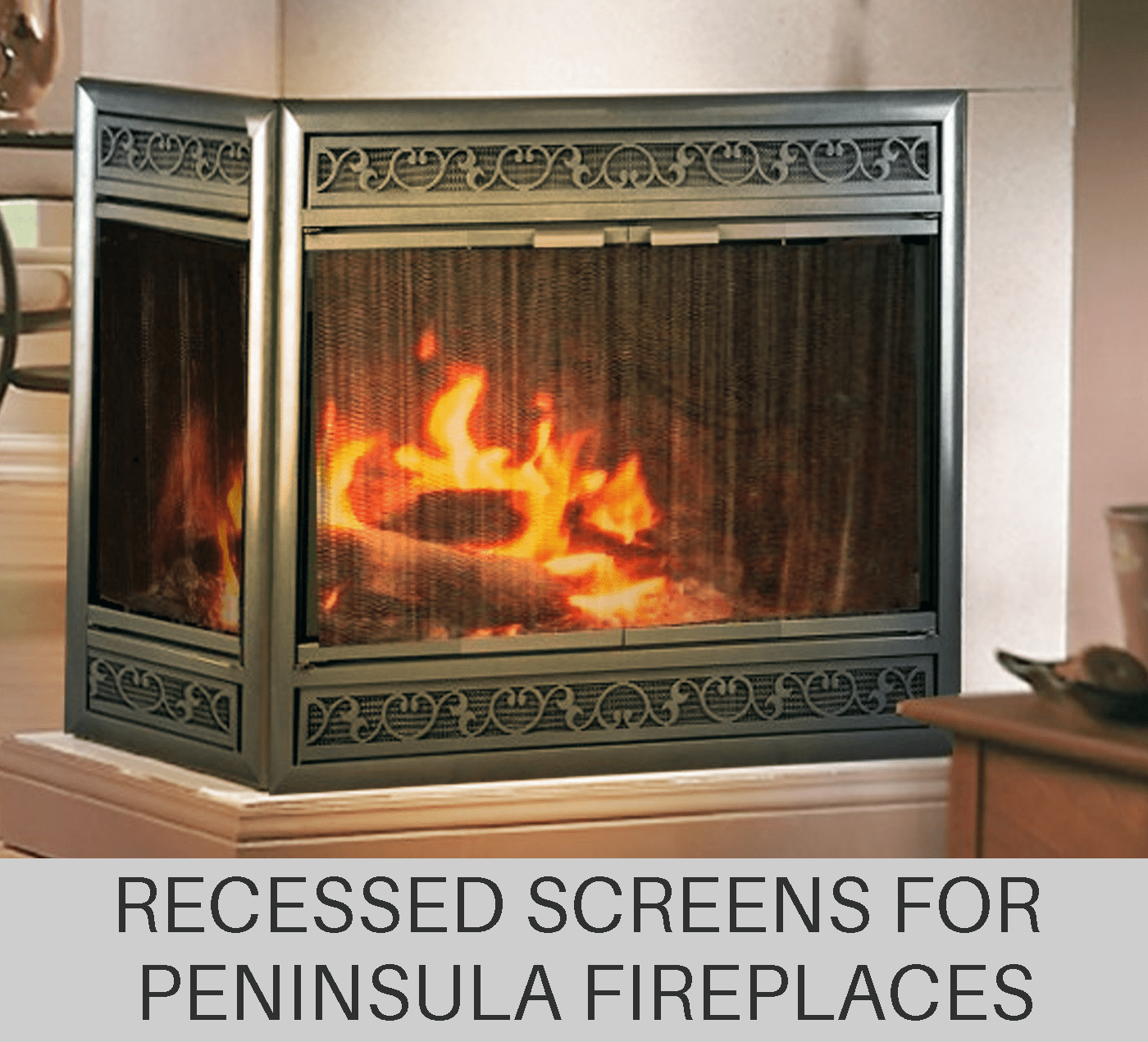Recessed Screens For Peninsula Frieplaces
