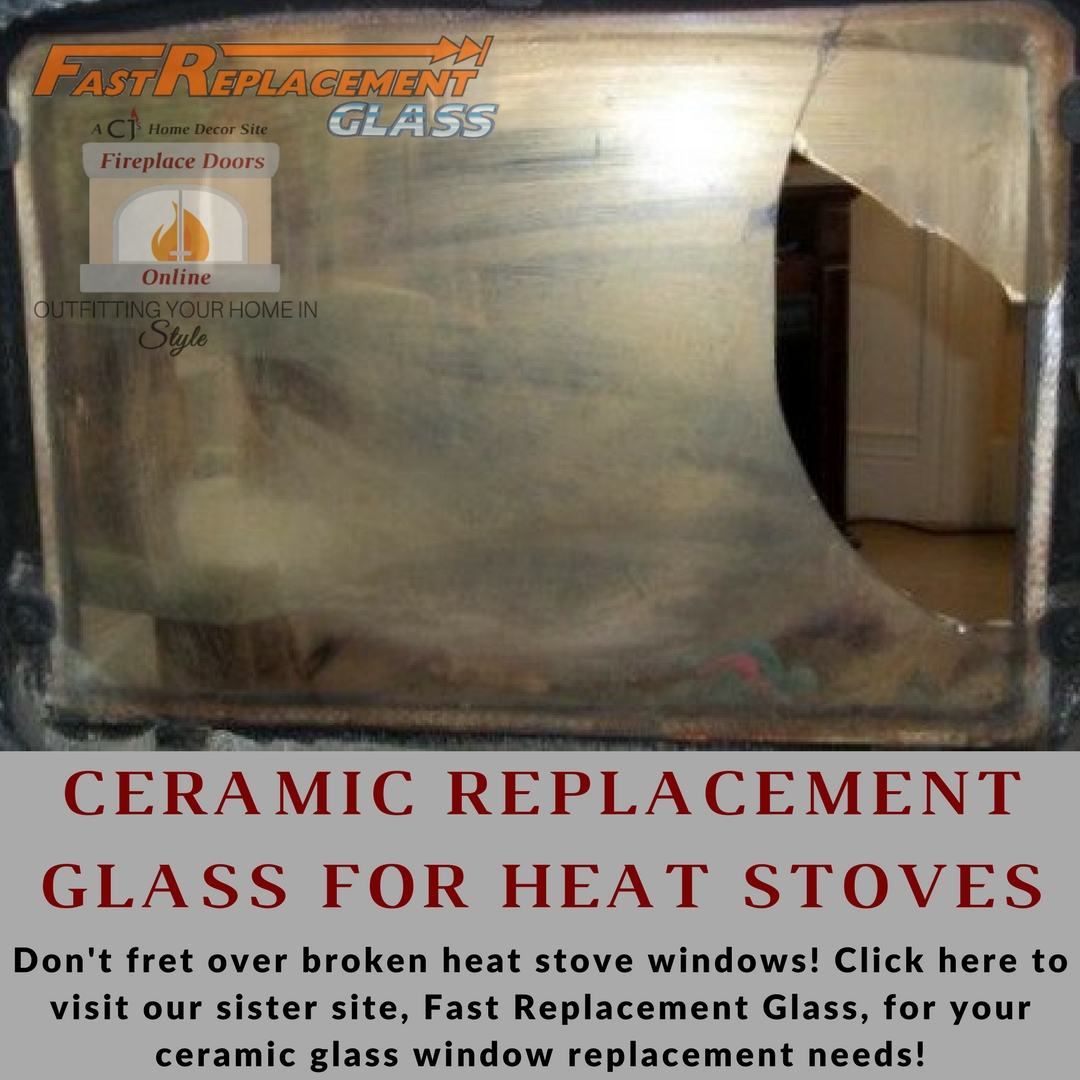 Ceramic replacement glass for heat stoves