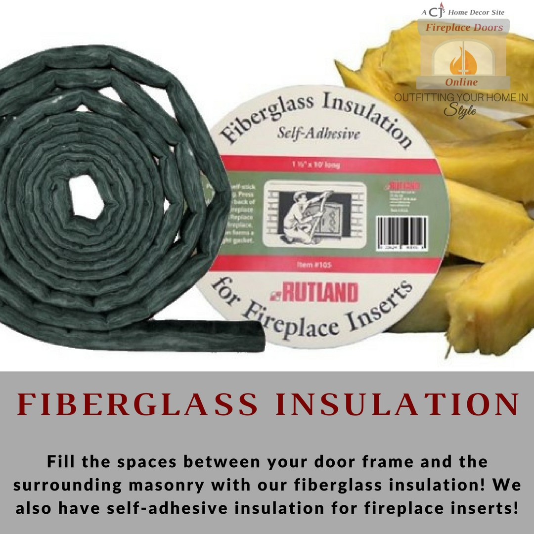 Fiberglass Insulation for your fireplace doors