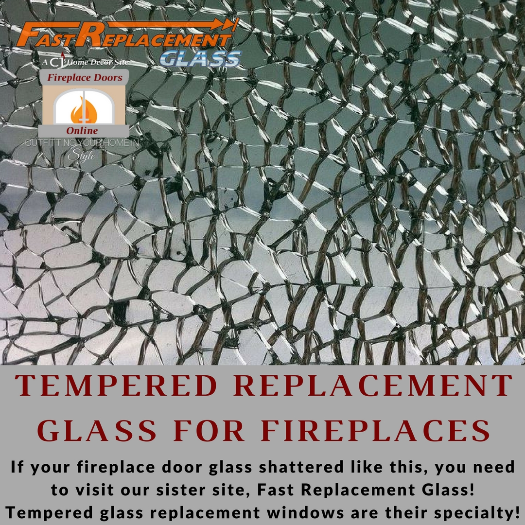 Tempered replacement glass for fireplaces