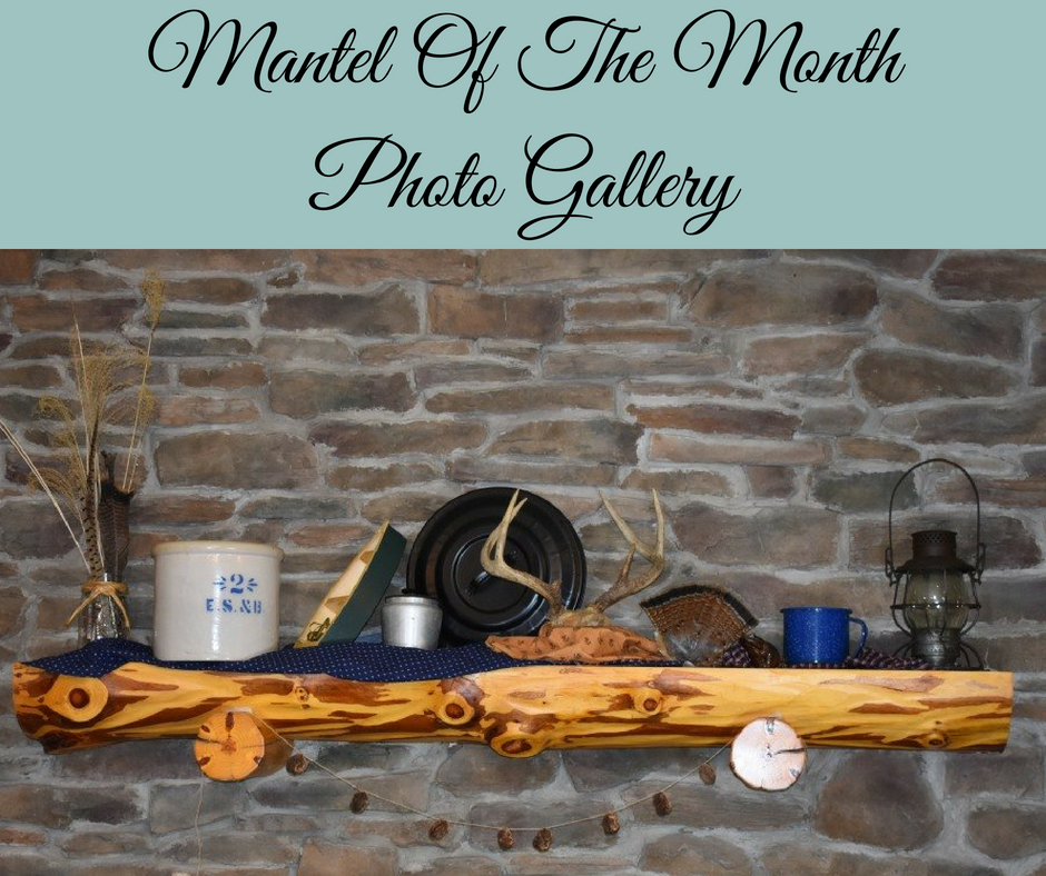 Mantel Of The Month Photo Gallery