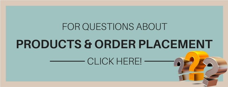 For questions about products and order placement - click here!