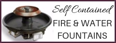 Self Contained Fire and Water Fountains