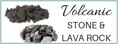 Volcanic Stone & Lava Rock
