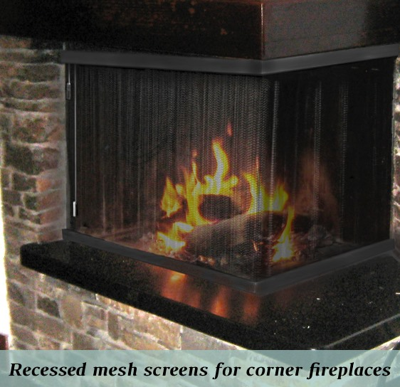 Corner fireplace recessed mesh