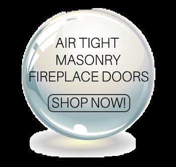 Air tight masonry fireplace doors