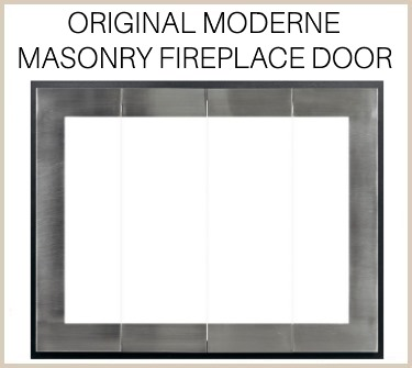 The Original Moderne Masonry Fireplace Door is a high end enclosure - buy now!