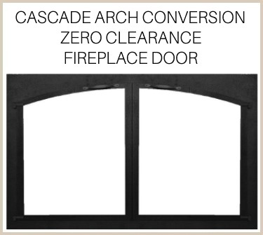 The Cascade Arch Conversion prefab fireplace door comes in a variety of customizations - buy it now!