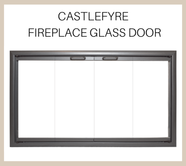 CastleFyre Fireplace Glass Door - Buy Now!