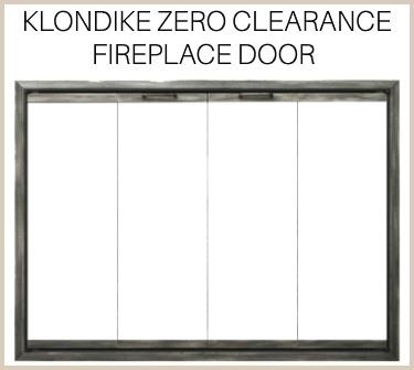 Klondike zero clearance fireplace door features an ultimate view! Buy now!