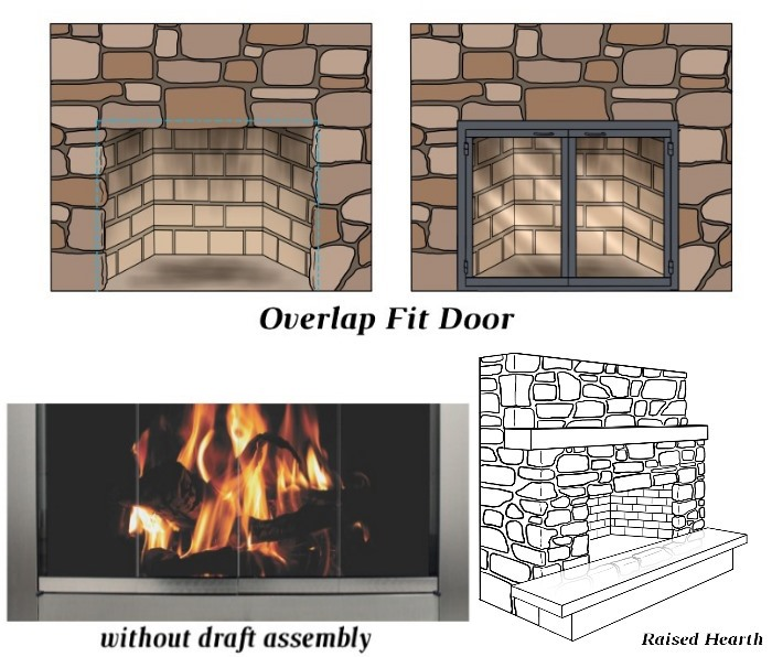 Overlap Fit - No Draft Assembly - Raised Hearth