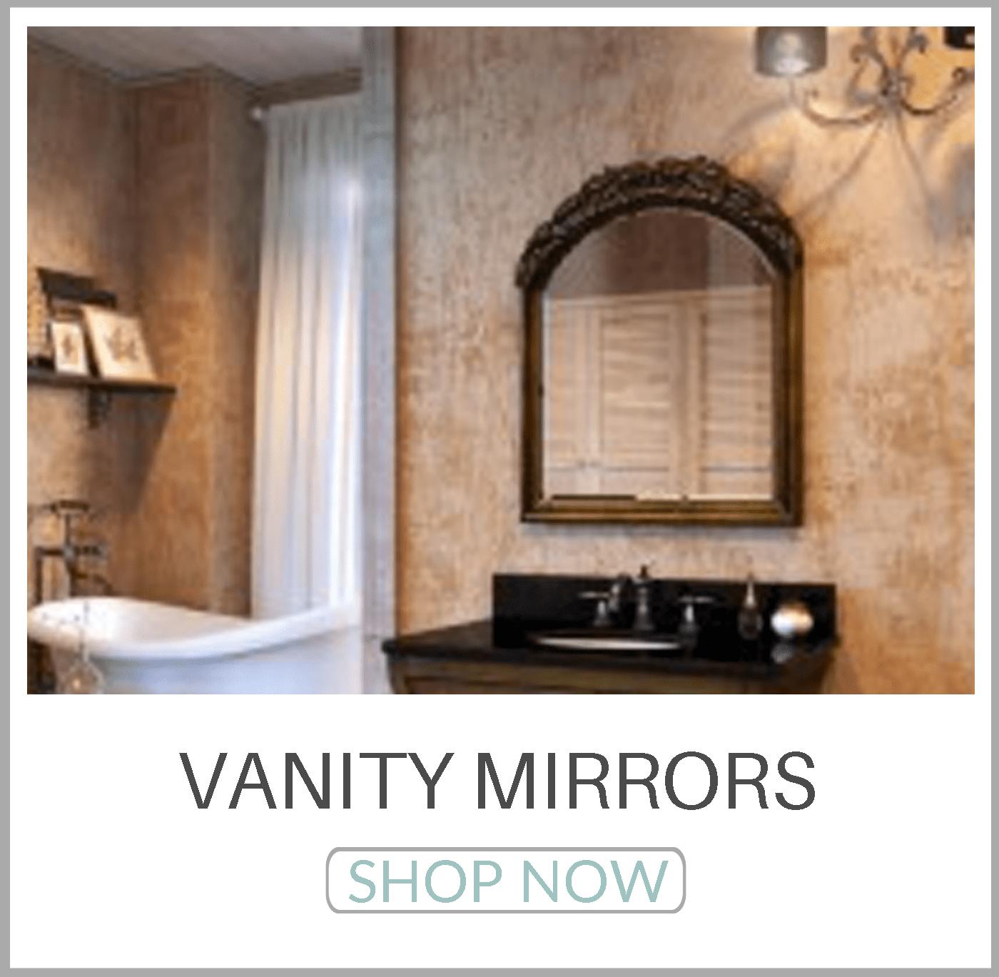 Vanity Mirrors SHOP NOW