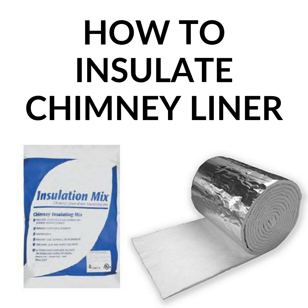 How to Insulate Chimney Liner