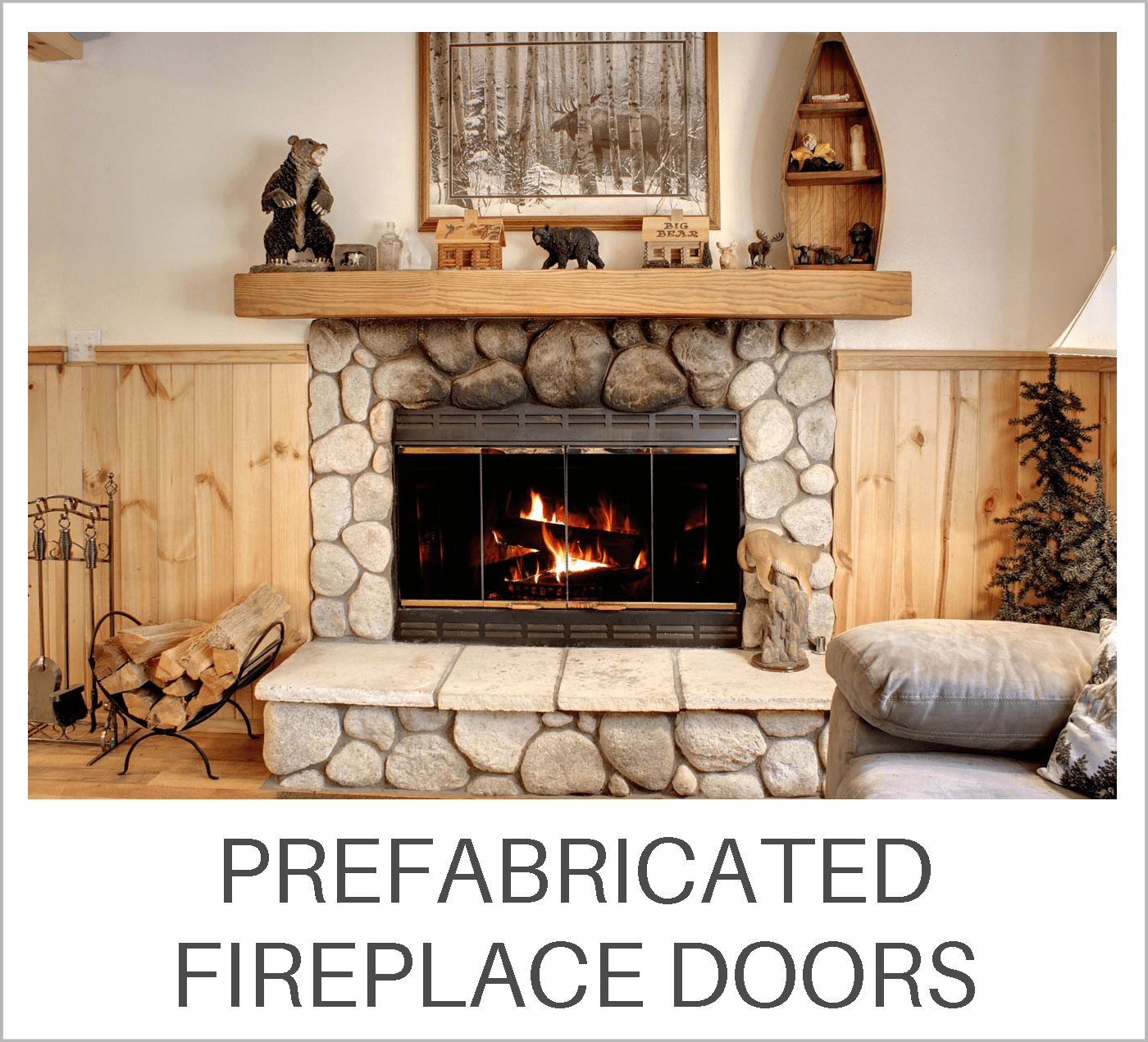 Prefabricated Fireplace Doors Learning Center