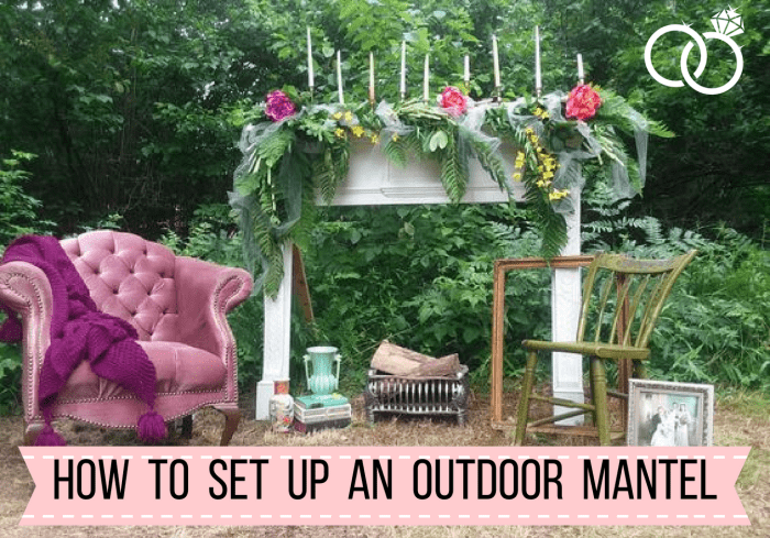 How to Set Up An Outdoor Mantel