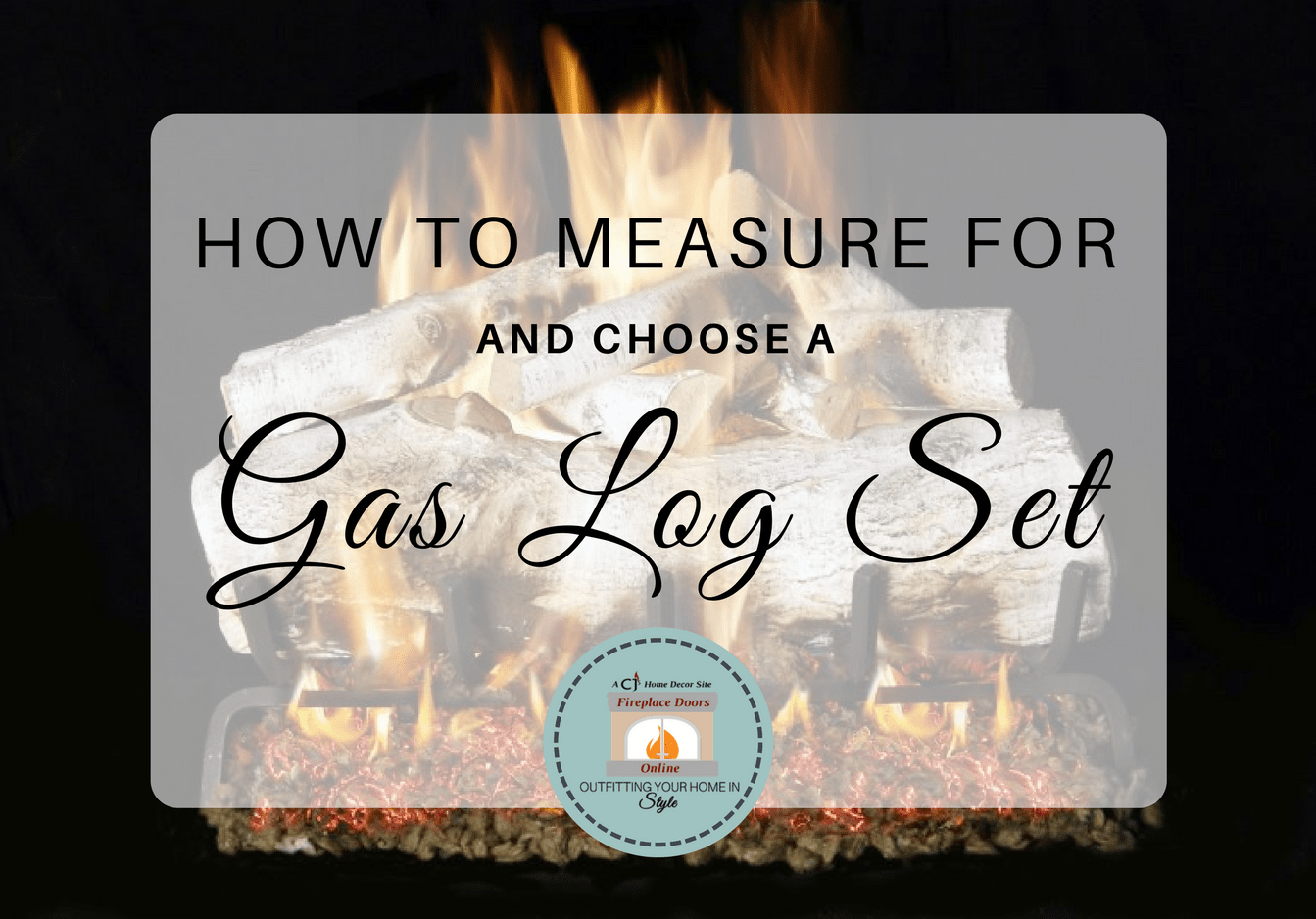 Measuring for a Gas Log Set
