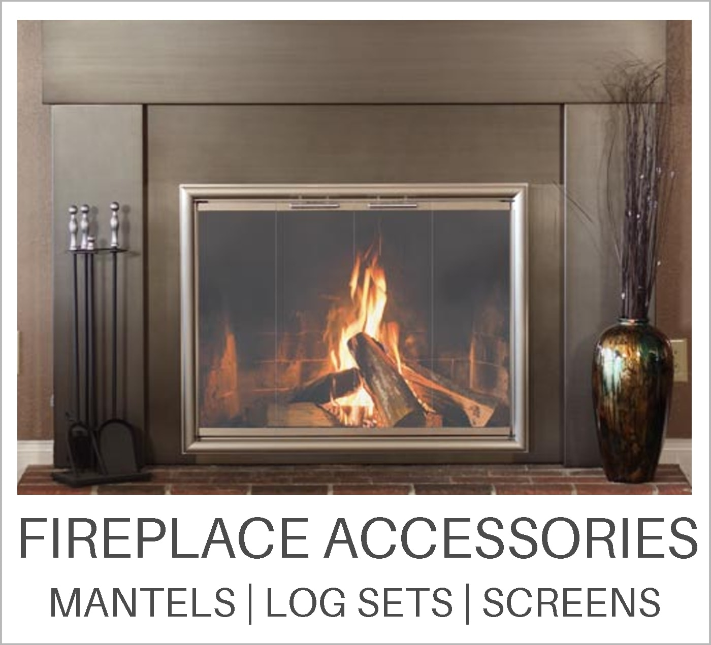 Fireplace Accessories Learning Center