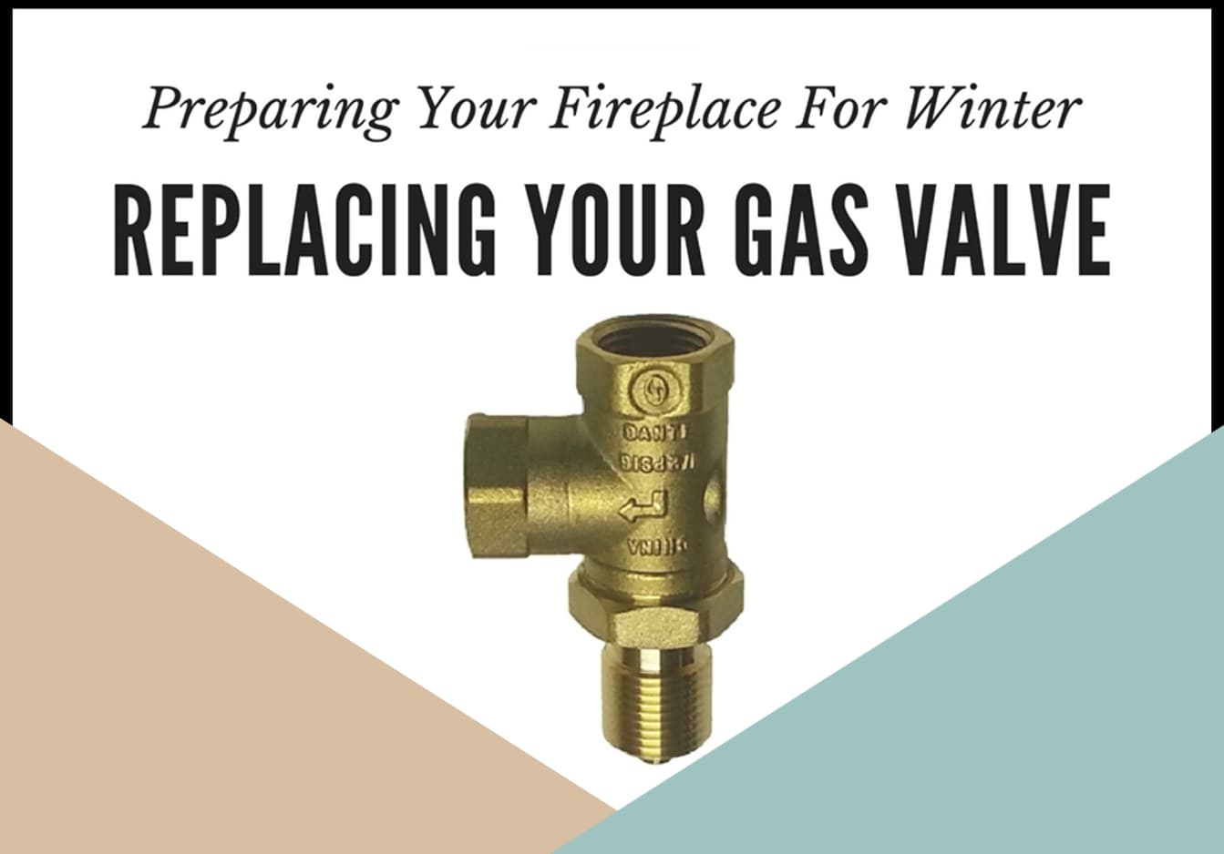 Replacing Your Gas Valve For Winter