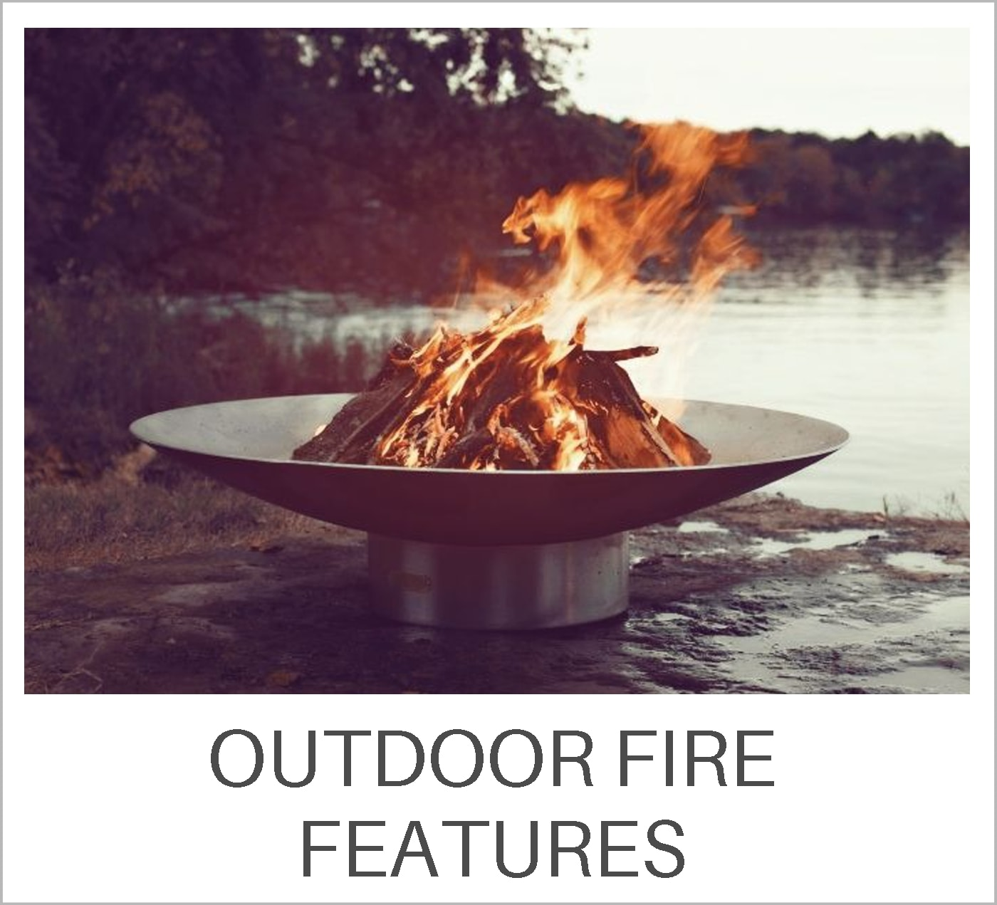 Outdoor Fire Features Learning Center