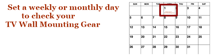 Calendar for checking tv mounting gear.