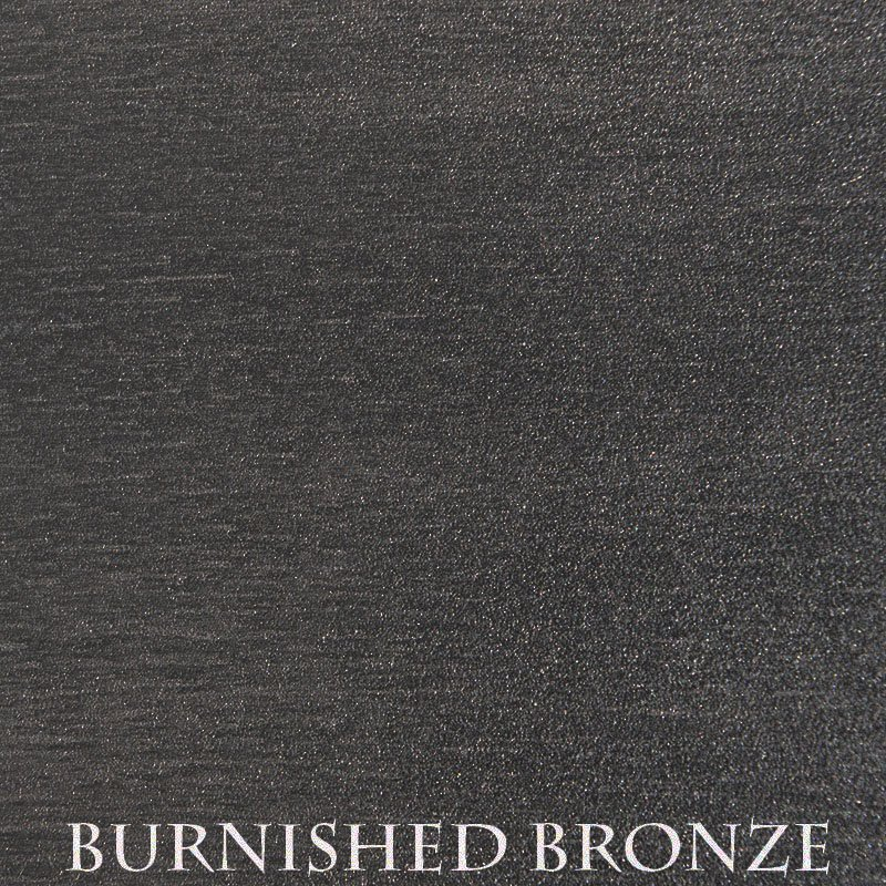Burnished Bronze  - two-step hand finished process/actual patterns and coloration of all hand-applied finishes may vary