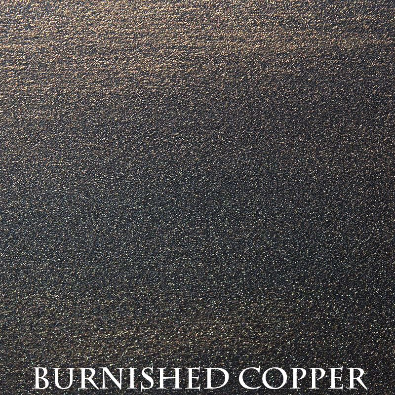 Burnished Copper Premium Finish - Two-Step Hand Finish Process/Actual patterns and colorations of all hand-applied finished may vary.