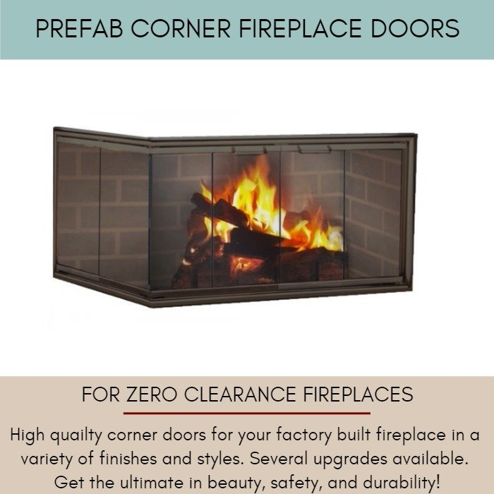 Corner Fireplace Doors for Zero Clearance Fireplaces