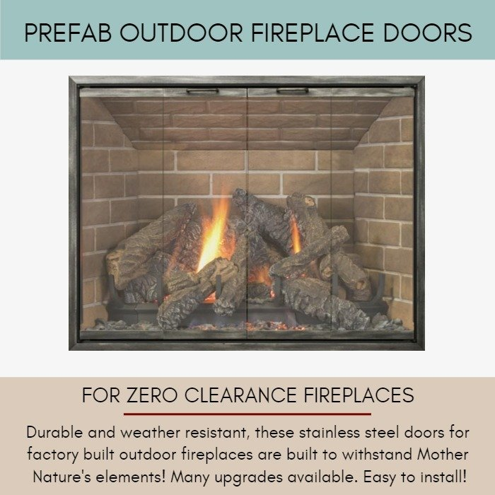 Outdoor Fireplace Doors for Zero Clearance Fireplaces