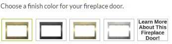 Choose a finish for your fireplace door