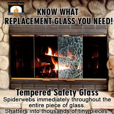 Tempered Safety Glass for Fireplace Doors - When it breaks it spiderwebs immediately throughout the entire piece of glass. Shatters into thousands of tiny pieces.