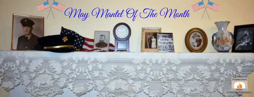 May Mantel Of The Month