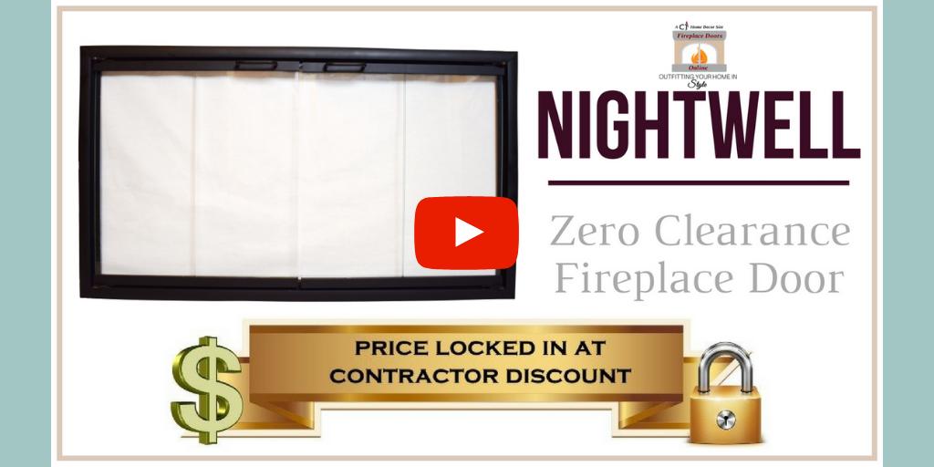 Watch video - Nightwell Zero Clearance Fireplace Door