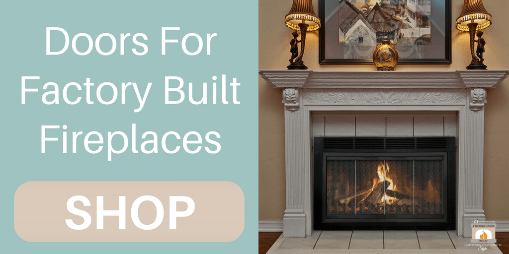 Factory built fireplace doors