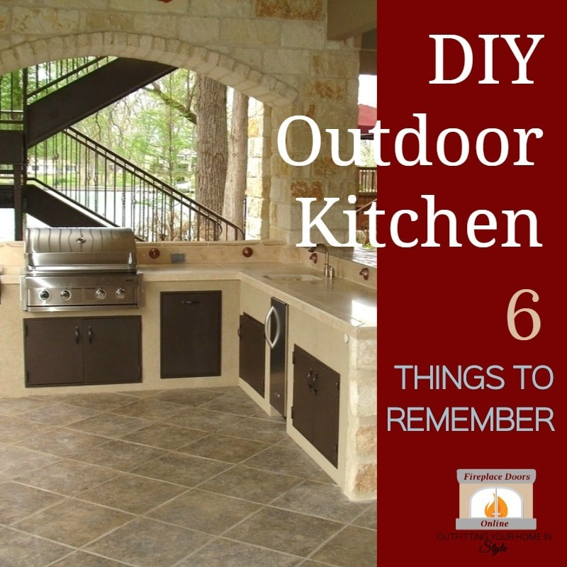 DIY Outdoor Kitchen 6 Things Not To Forget