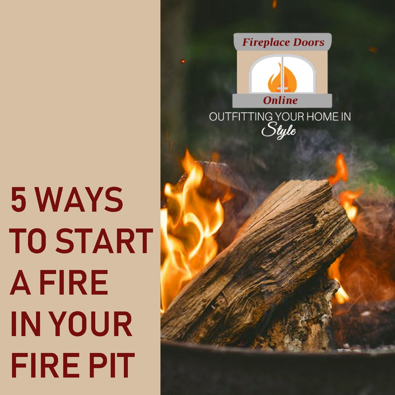 5 Ways To Start A Fire In An Outdoor Pit