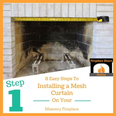 Step 1: Measure your fireplace
