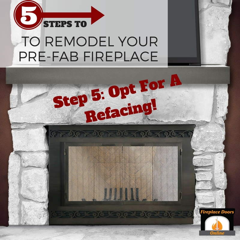 Step 5: Opt for a refacing for your fireplace makeover!
