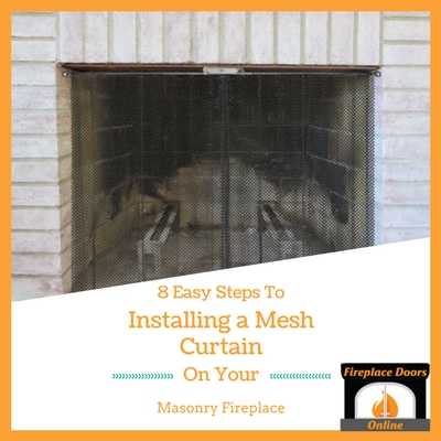 Installing fireplace mesh in your masonry fireplace