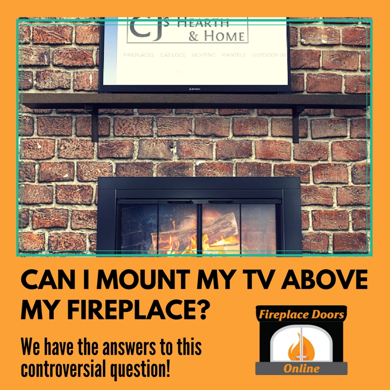 Can I mount my tv over my fireplace?