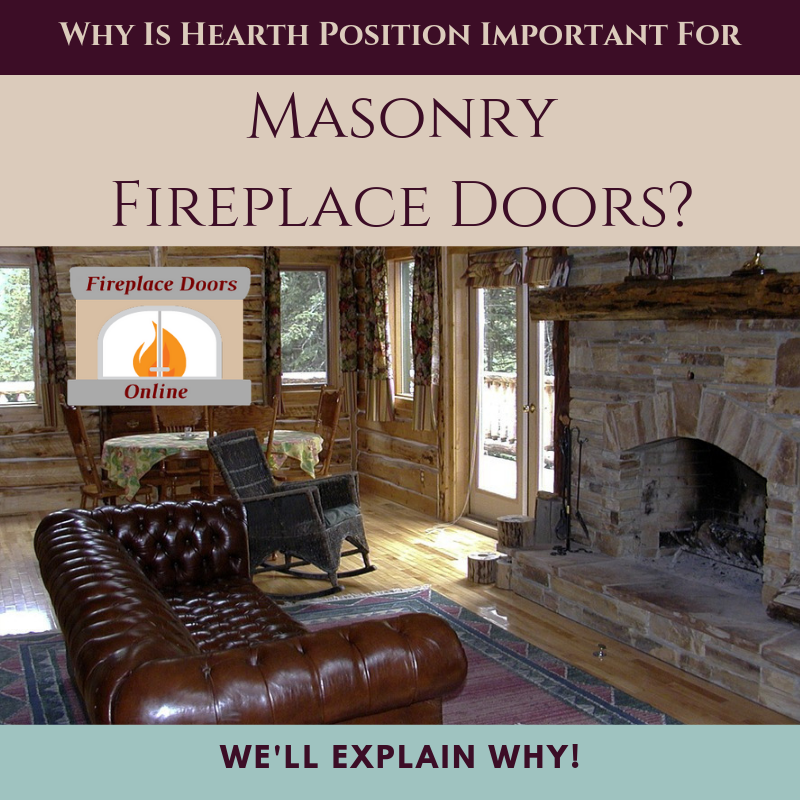 Why is hearth positioning important to masonry fireplace doors?