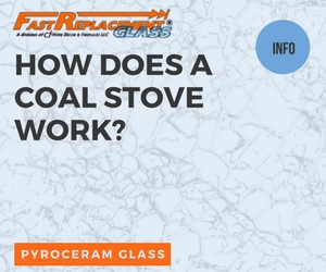 How Does A Coal Stove Work?-Fast Replacement Glass answers your questions!