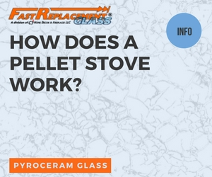 How Does A Pellet Stove Work?-Fast Replacement Glass answers your questions!