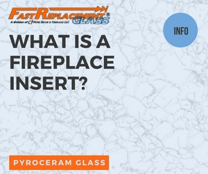 What Is A Fireplace Insert?-Fast Replacement Glass answers your questions!