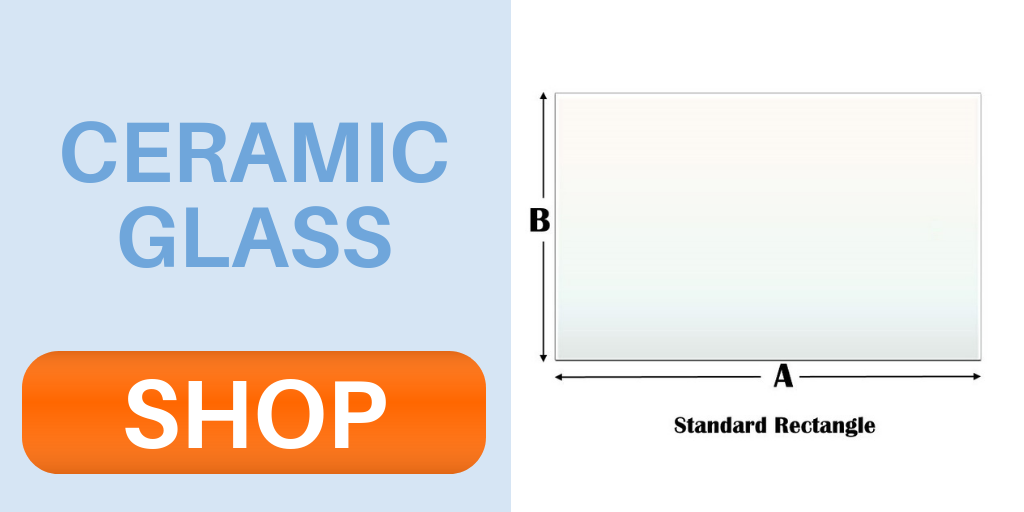 Click and shop all the ceramic glass at Fast Replacement Glass