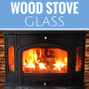 Replacement Wood Stove Glass   Pyroceram Glass For Coal Stoves, Wood  Stoves, Gas Stoves