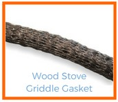 Shop Wood Stove Griddle Gaskets!