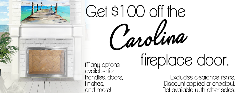 Get $100 the Carolina fireplace door by Design Specialties.