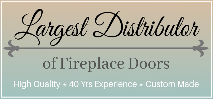 Largest Distributor of Fireplace Doors