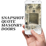 Snapshot Quote for Masonry Fireplace Doors
