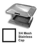 "3/4"" Mesh Square Stainless Steel Chimney Caps"